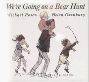 Cover of: We're going on a bear hunt