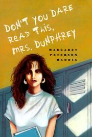 Cover of: Don't You Dare Read This, Mrs. Dunphrey