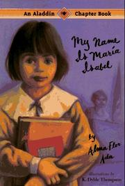 Cover of: My Name Is Maria Isabel (An Aladdin Chapter Book) | Alma Flor Ada