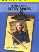 Cover of: A visit with Betsy Byars