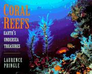 Cover of: Coral reefs: earth's undersea treasures