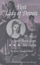 Cover of: First Lady of Detroit | Karen Elizabeth Bush