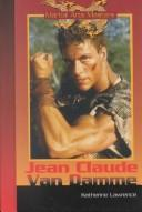 Cover of: Jean-Claude van Damme | Lawrence, Katherine