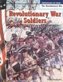 Cover of: Revolutionary War soldiers | Diane Smolinski