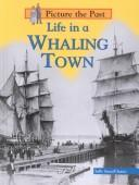 Cover of: Life in a whaling town