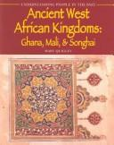 Cover of: Ancient West African kingdoms | Mary Quigley