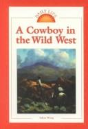 Cover of: A cowboy in the Wild West