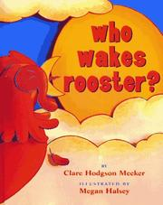 Cover of: Who wakes rooster?