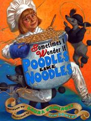Cover of: Sometimes I wonder if poodles like noodles | Laura Numeroff