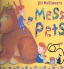 Cover of: Mess pets