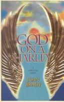 Cover of: God on a Harley | Joan Brady