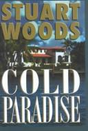 Cold paradise by Stuart Woods