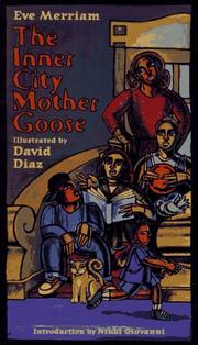 The inner city Mother Goose by Eve Merriam