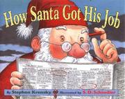 Cover of: How Santa got his job | Stephen Krensky