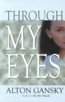 Cover of: Through my eyes: a novel