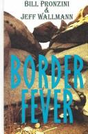 Cover of: Border fever