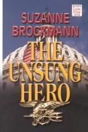 Cover of: The Unsung Hero