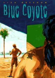 Cover of: Blue coyote | Liza Ketchum