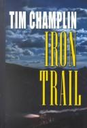 Cover of: Iron Trail