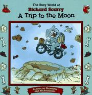 Cover of: Trip to the Moon: Busy World Richard Scarry #8