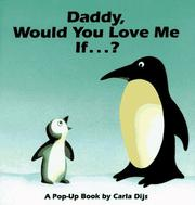 Cover of: Daddy, would you love me if--