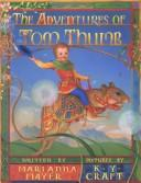 Cover of: The adventures of Tom Thumb