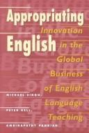 Cover of: Appropriating English | Michael Singh
