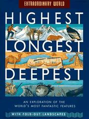Cover of: Highest, longest, deepest: a fold-out guide to the world's record breakers
