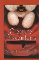 Cover of: Creature discomforts