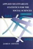 Cover of: Applied multivariate statistics for the social sciences
