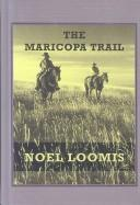 Cover of: The Maricopa Trail