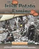 Cover of: The Irish potato famine