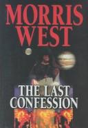 The last confession by Morris West