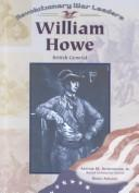Cover of: British General William Howe