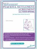Cover of: How to draw up your own peaceful settlement agreement with your spouse: the national marital settlement kit