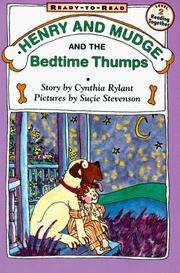 Cover of: Henry and Mudge and the Bedtime Thumps (Ready-to-Read. Level 2, Reading Together) |