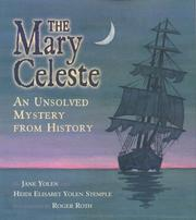 Cover of: Mary Celeste: An Unsolved Mystery from History