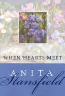 Cover of: When hearts meet