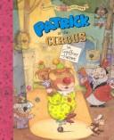 Cover of: Patrick at the circus | Hayes, Geoffrey.