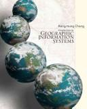 Introduction to geographic information systems by Kang-Tsung Chang