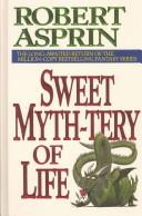Cover of: Sweet myth-tery of life