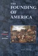 Cover of: The founding of America |