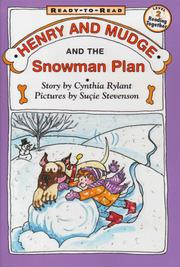 Cover of: Henry and Mudge and the snowman plan: the nineteenth book of their adventures