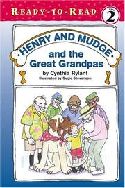 Cover of: Henry and Mudge and the great grandpas: the twenty-sixth book of their adventures