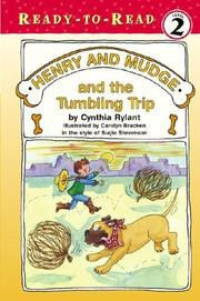 Cover of: Henry and Mudge and the tumbling trip: the twenty-seventh book of their adventures