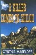 Cover of: A killer comes to Shiloh