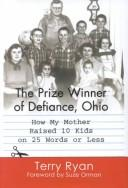 The prize winner of Defiance, Ohio by Ryan, Terry