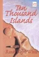 Cover of: Ten thousand islands