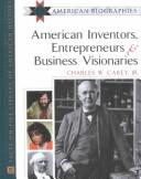 Cover of: American inventors, entrepreneurs, and business visionaries