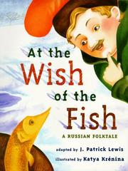 Cover of: At the wish of the fish: a Russian folktale